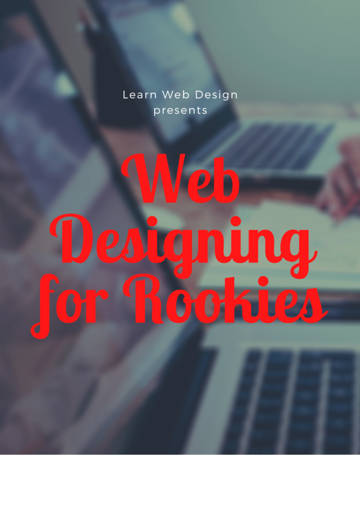 Web Designing for Rookies