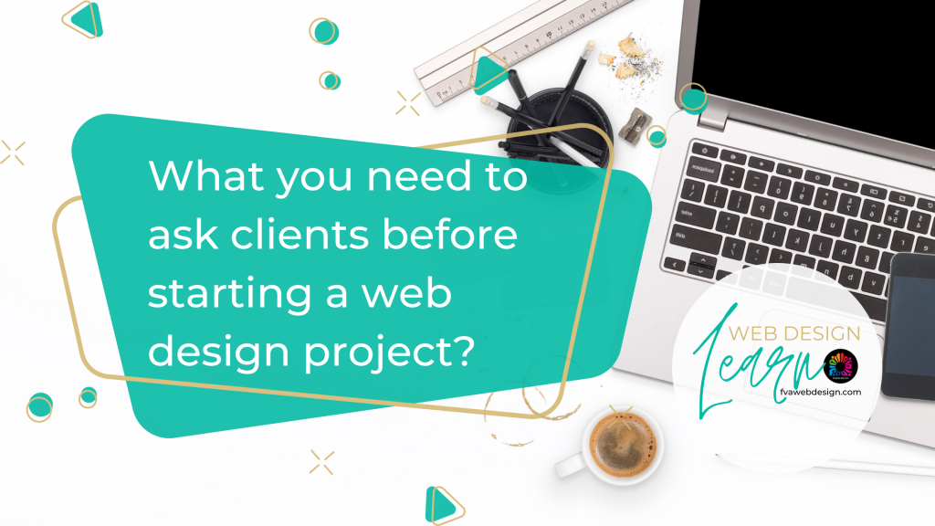 What you need to ask clients before starting a web design project?