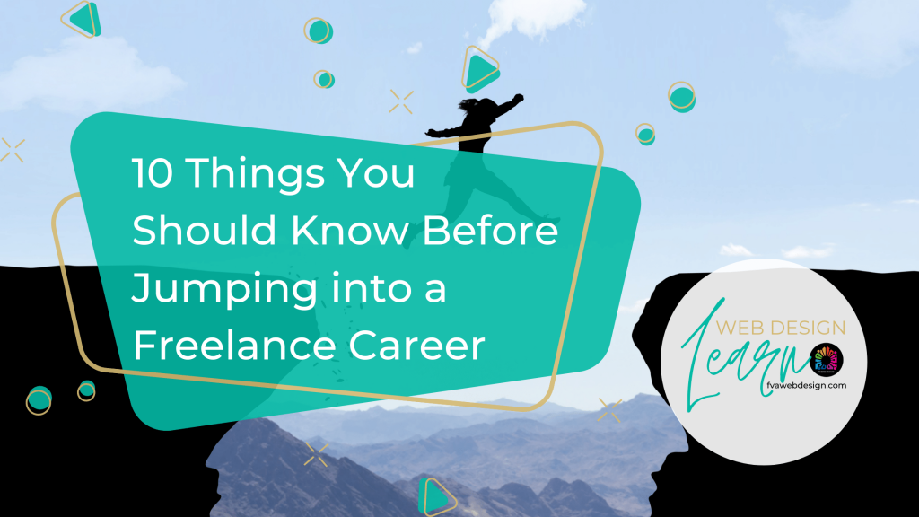 10 Things You Should Know Before Jumping into a Freelance Career