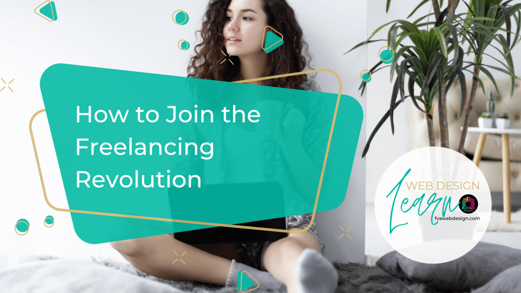 How to Join the Freelancing Revolution