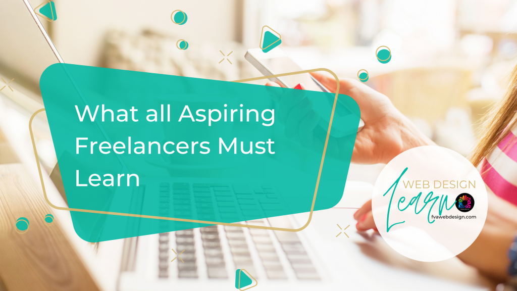 What all Aspiring Freelancers must learn